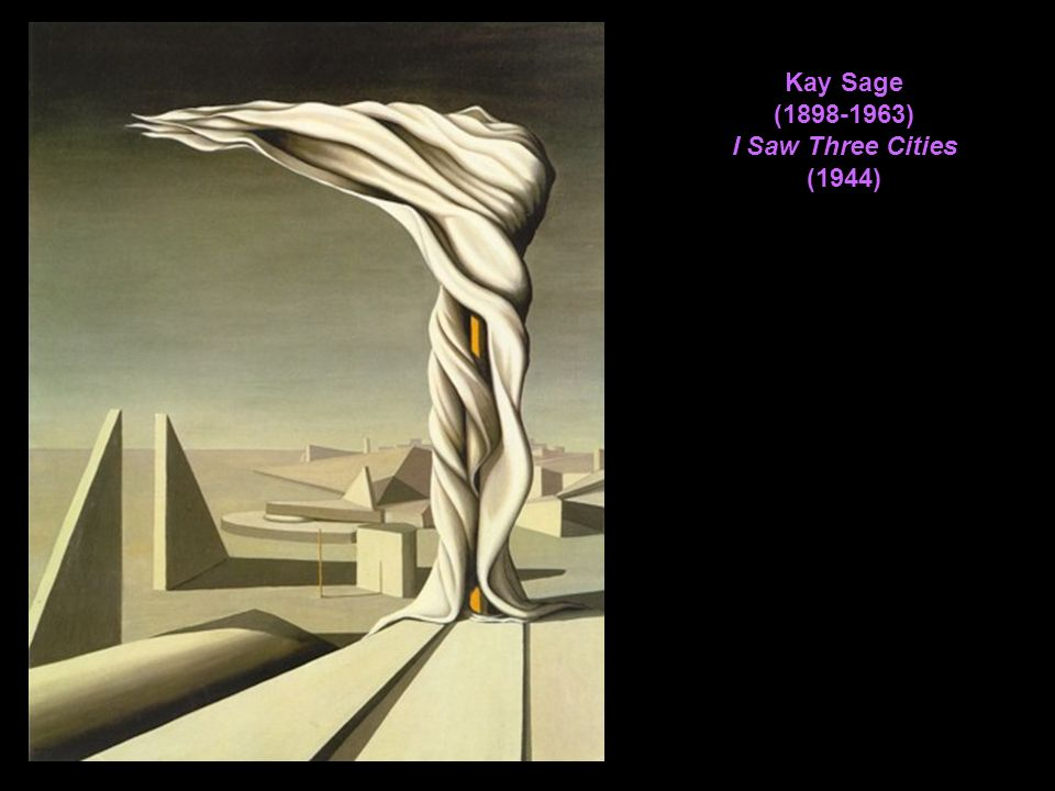 Kay Sage (1898-1963) I Saw Three Cities (1944)