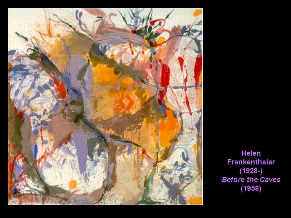 Helen Frankenthaler (1928-) Before the Caves (1958)
