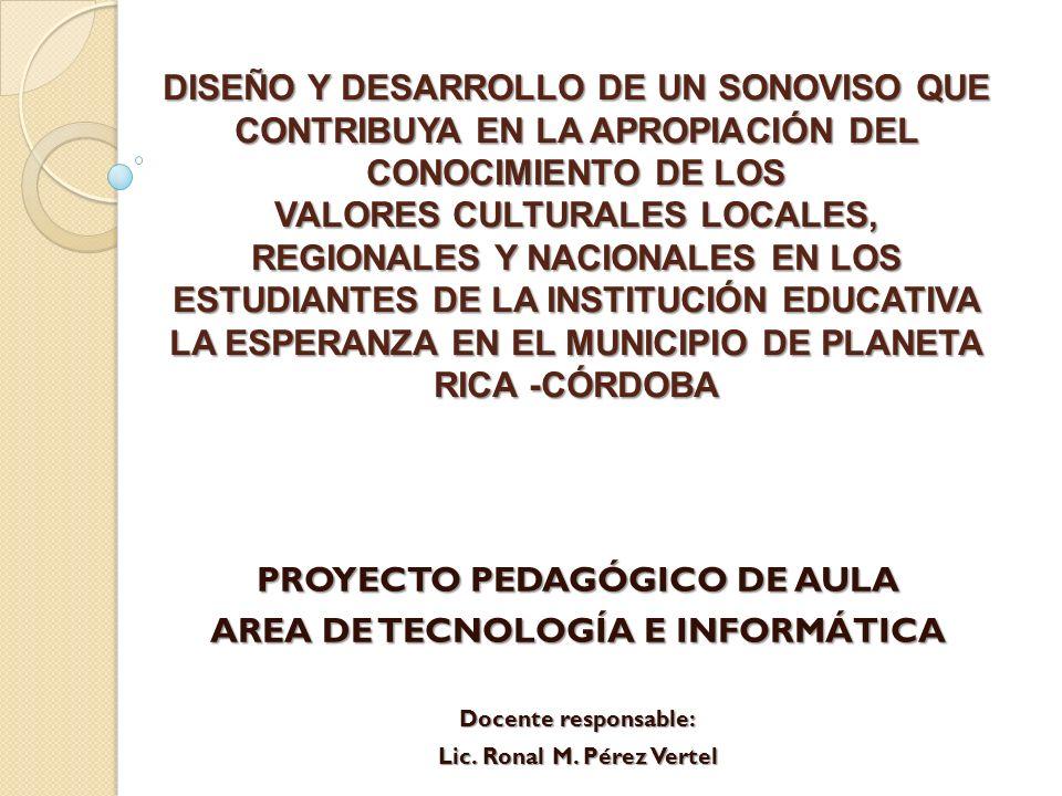 PROYECTO PEDAGÓGICO DE AULA AREA DE TECNOLOGÍA E INFORMÁTICA