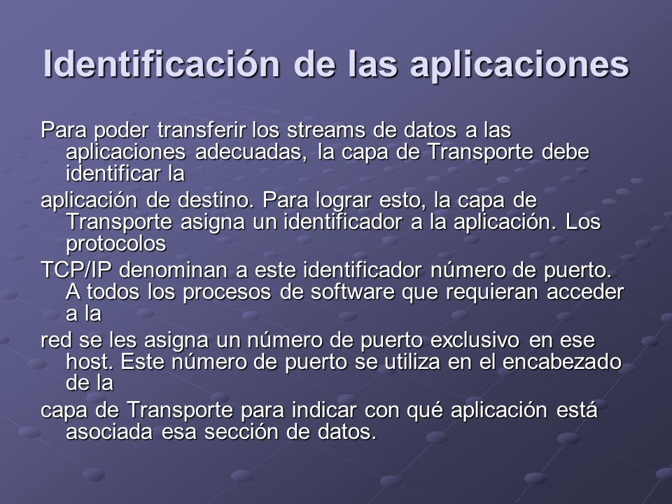 Identificación de las aplicaciones