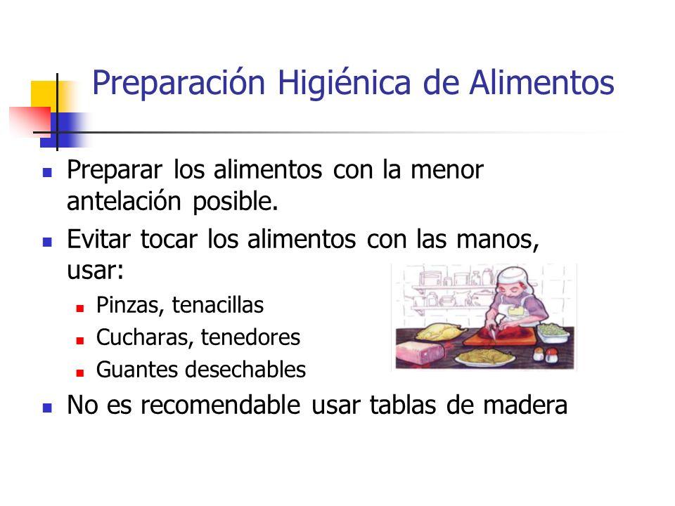 Preparación Higiénica de Alimentos