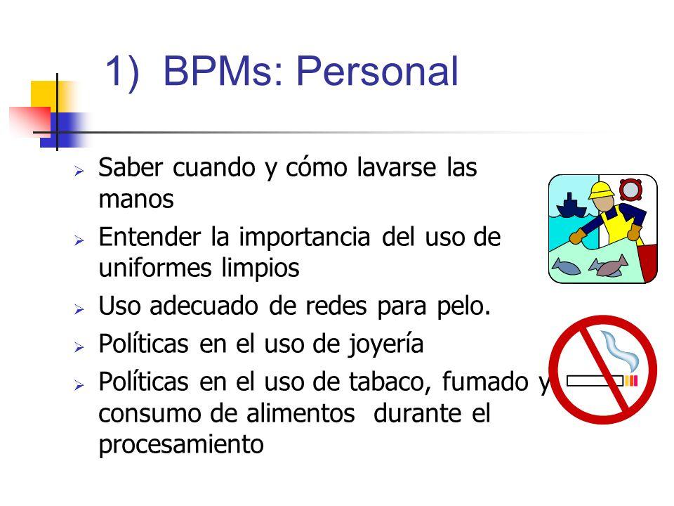 1) BPMs: Personal Saber cuando y cómo lavarse las manos