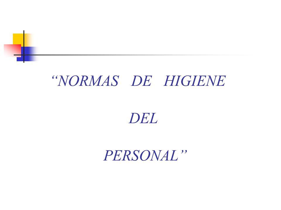 NORMAS DE HIGIENE DEL PERSONAL
