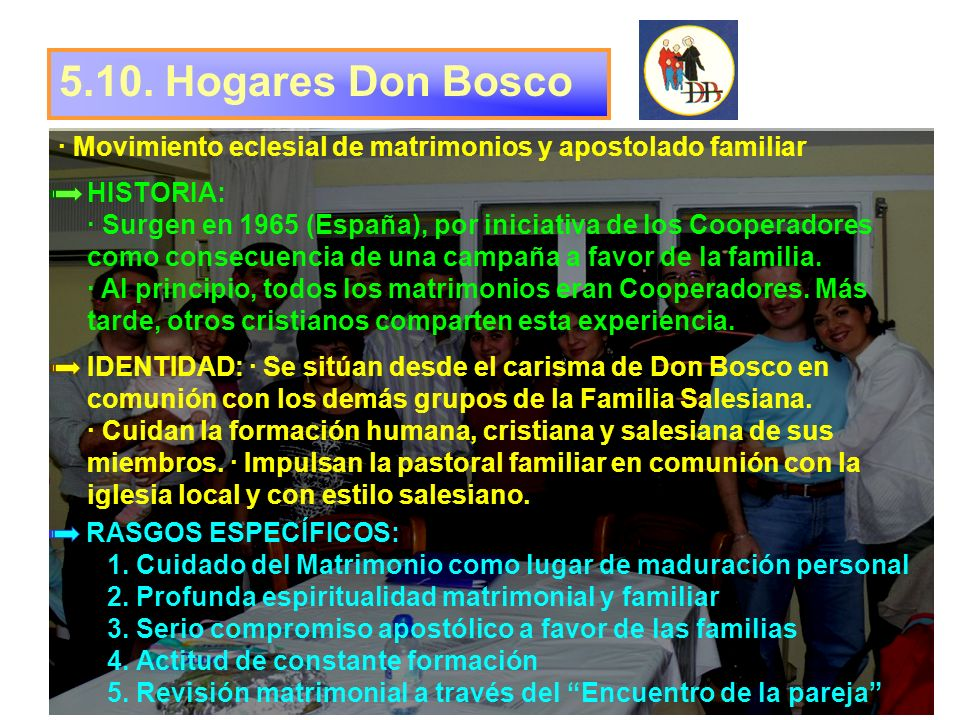 5.10. Hogares Don Bosco · Movimiento eclesial de matrimonios y apostolado familiar.