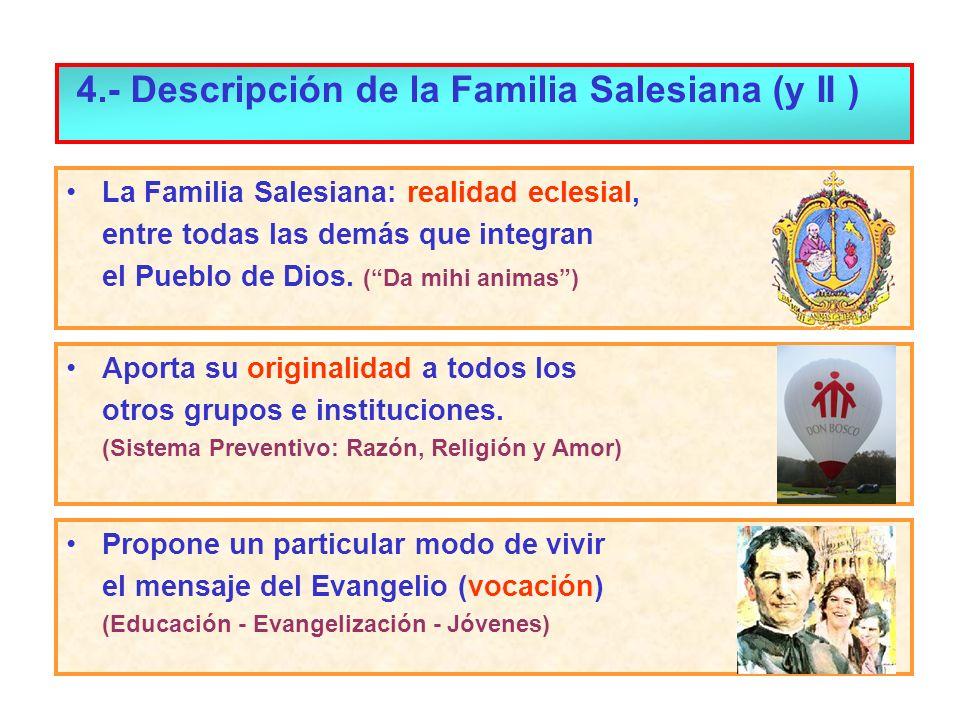4.- Descripción de la Familia Salesiana (y II )
