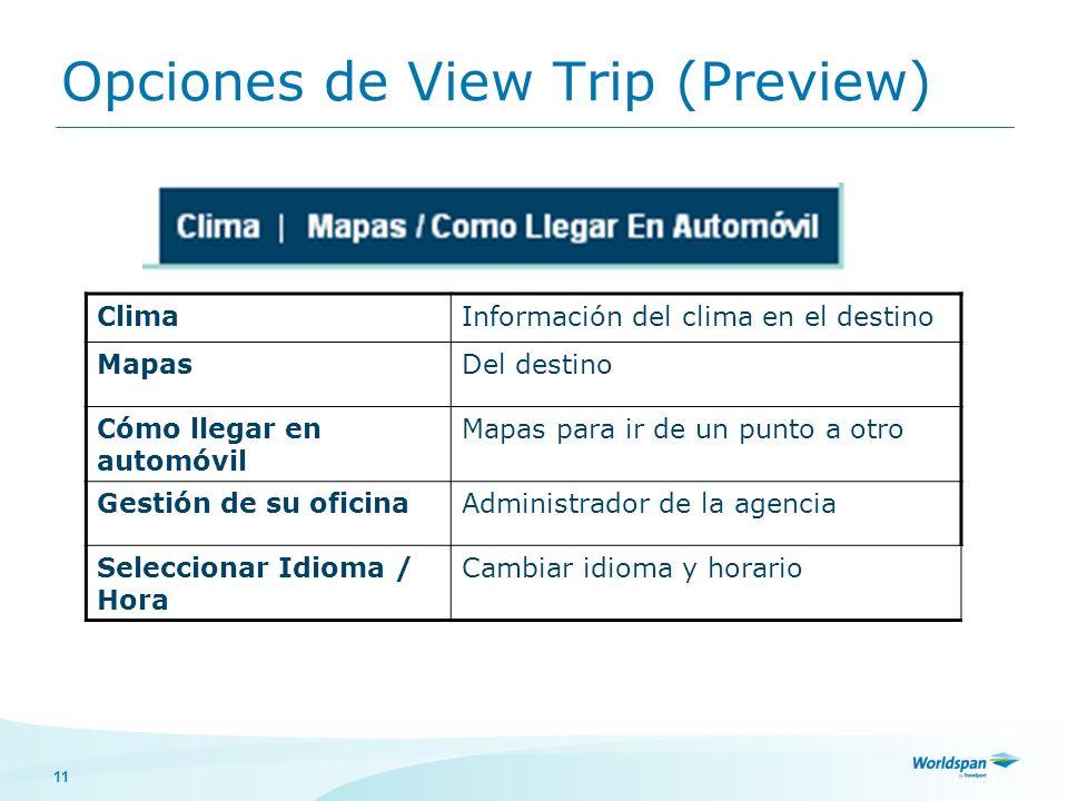 Opciones de View Trip (Preview)