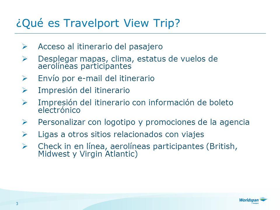 ¿Qué es Travelport View Trip