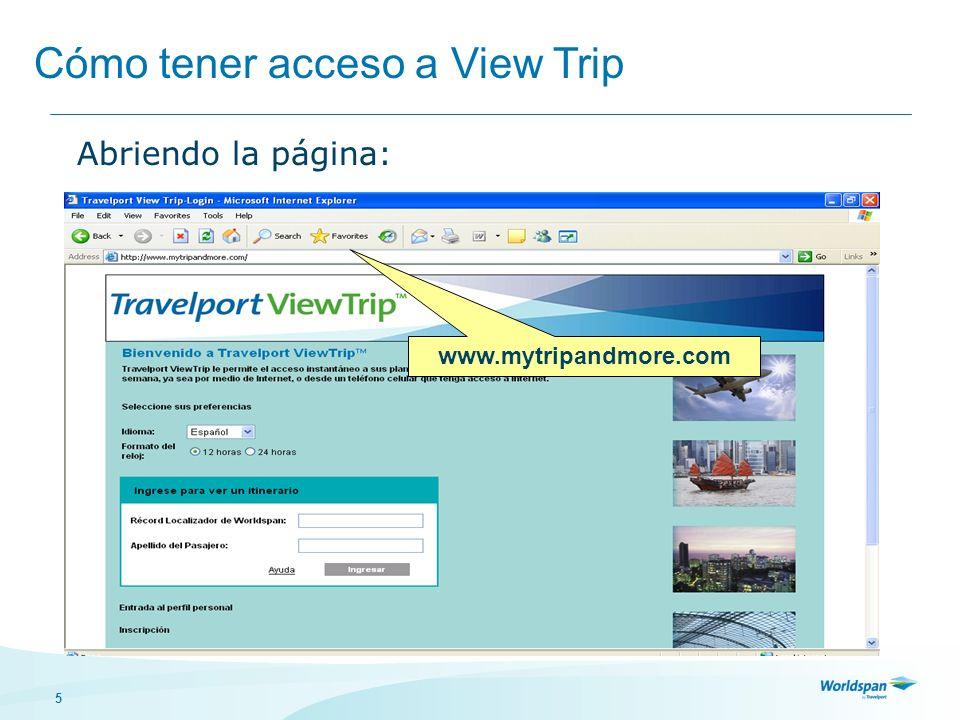 Cómo tener acceso a View Trip