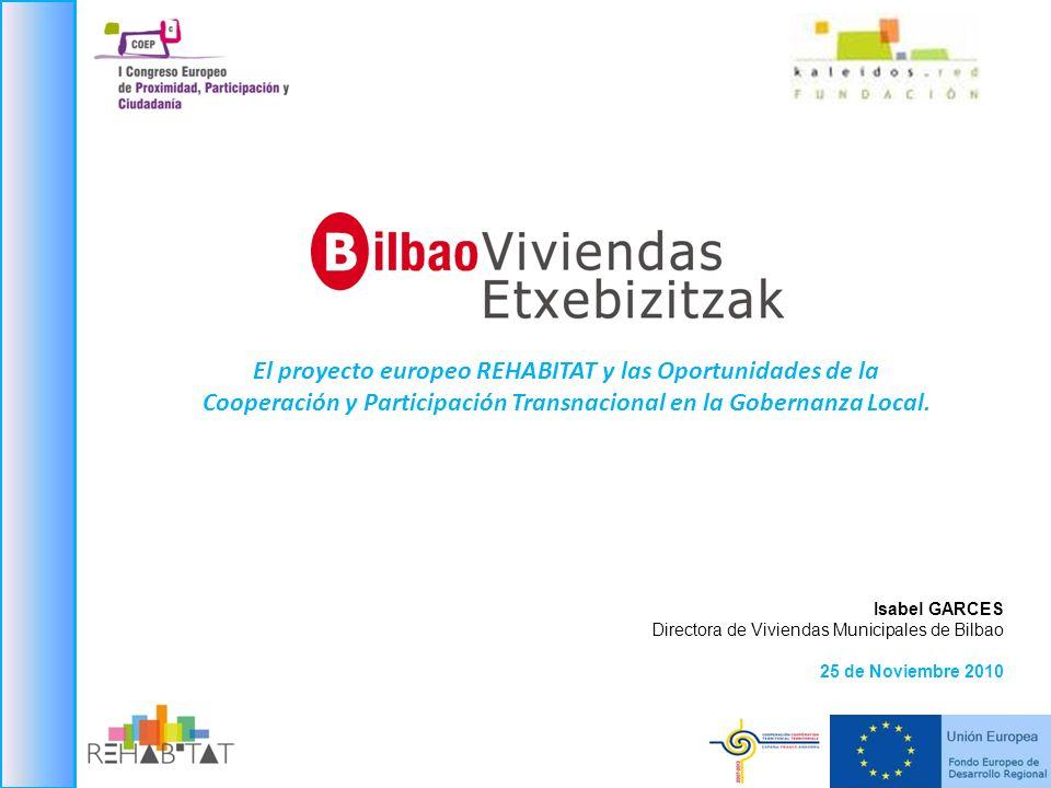 El proyecto europeo REHABITAT y las Oportunidades de la Cooperación y Participación Transnacional en la Gobernanza Local.
