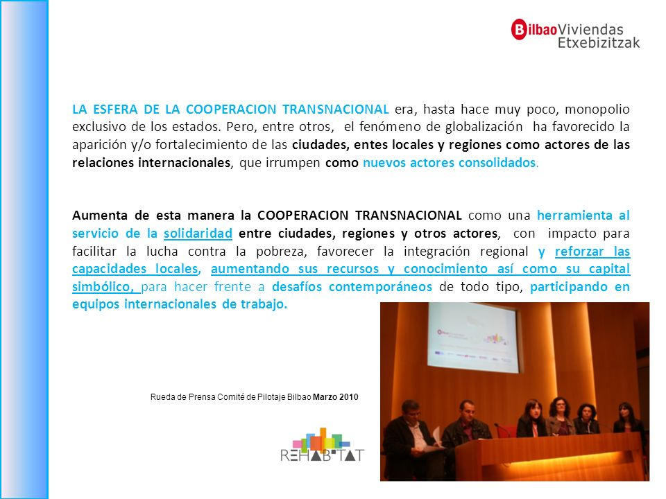 Rueda de Prensa Comité de Pilotaje Bilbao Marzo 2010