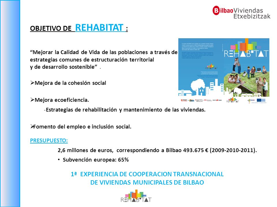 OBJETIVO DE REHABITAT :
