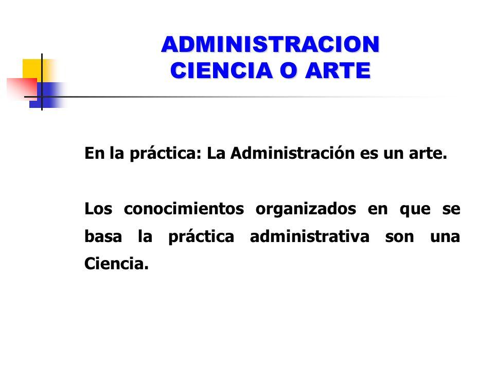 ADMINISTRACION CIENCIA O ARTE
