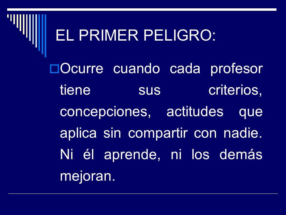 EL PRIMER PELIGRO: