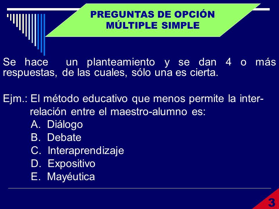 PREGUNTAS DE OPCIÓN MÚLTIPLE SIMPLE