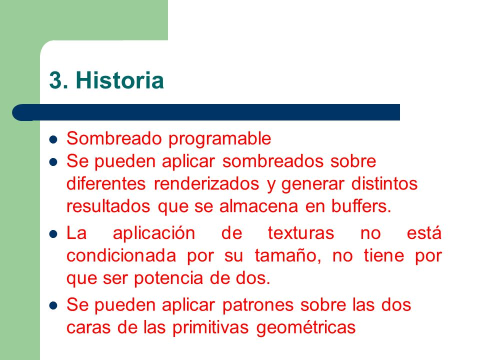 3. Historia Sombreado programable