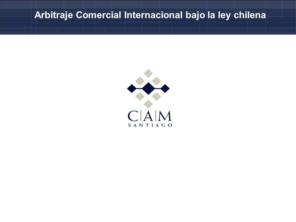 Arbitraje Comercial Internacional bajo la ley chilena
