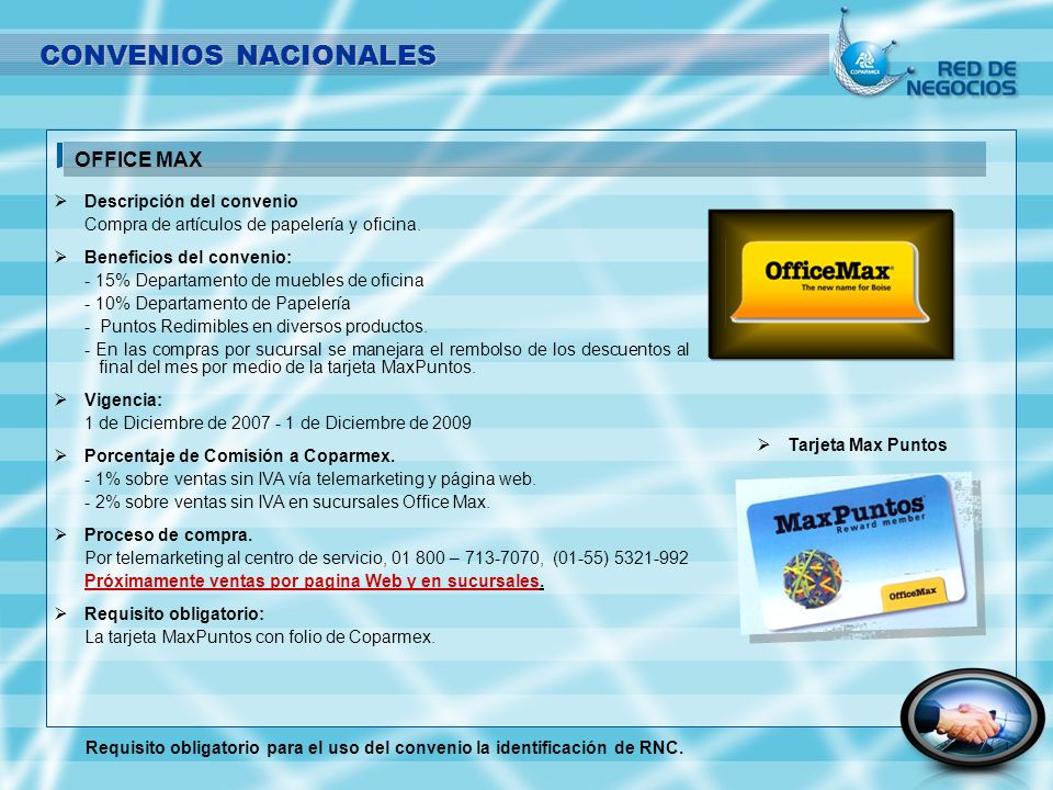 CONVENIOS NACIONALES OFFICE MAX Descripción del convenio