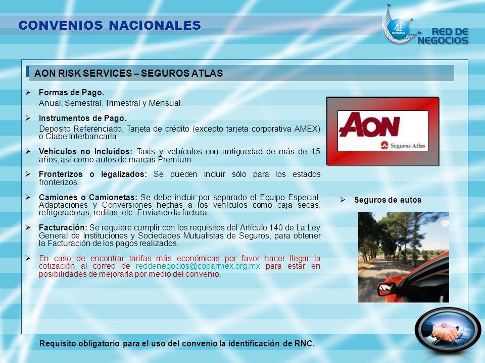 CONVENIOS NACIONALES AON RISK SERVICES – SEGUROS ATLAS Formas de Pago.