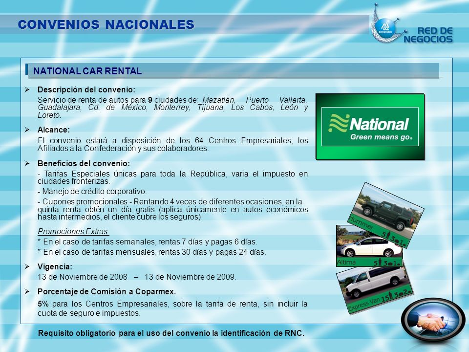 CONVENIOS NACIONALES NATIONAL CAR RENTAL Descripción del convenio: