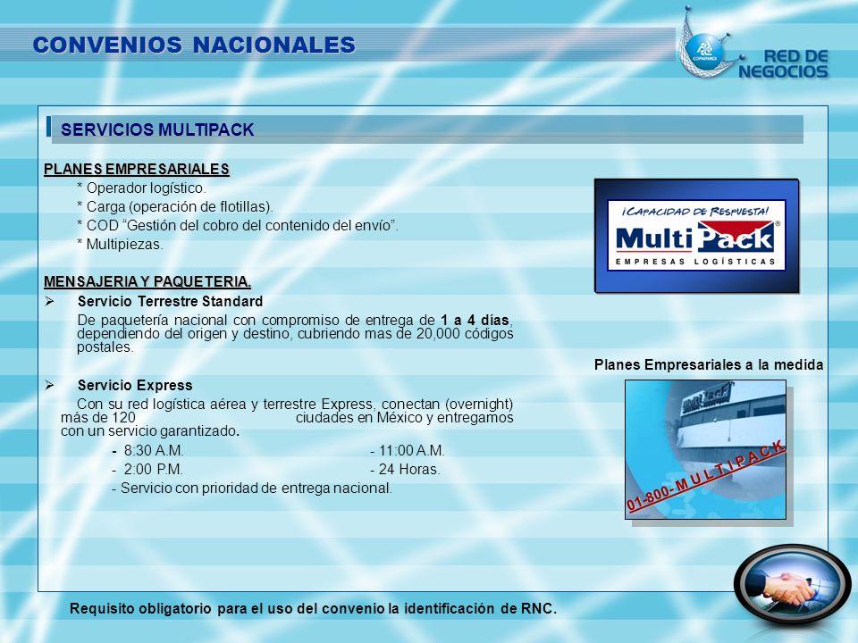 CONVENIOS NACIONALES SERVICIOS MULTIPACK PLANES EMPRESARIALES