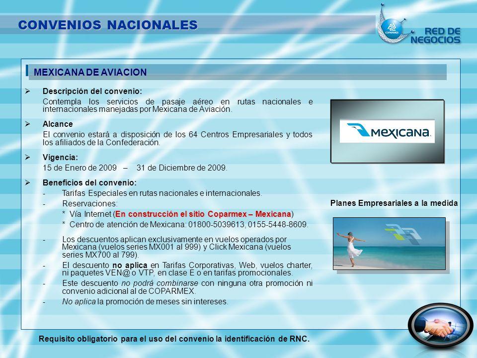 CONVENIOS NACIONALES MEXICANA DE AVIACION Descripción del convenio: