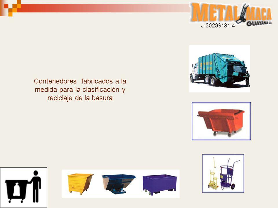 J-30239181-4 Contenedores fabricados a la medida para la clasificación y reciclaje de la basura