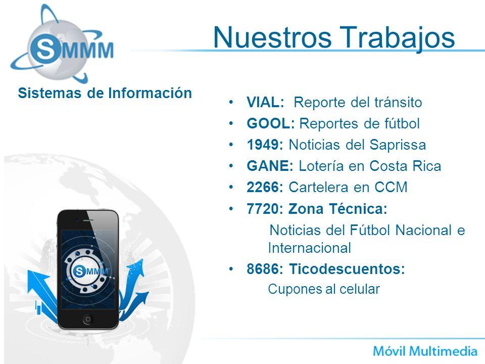 Nuestros Trabajos Sistemas de Información VIAL: Reporte del tránsito
