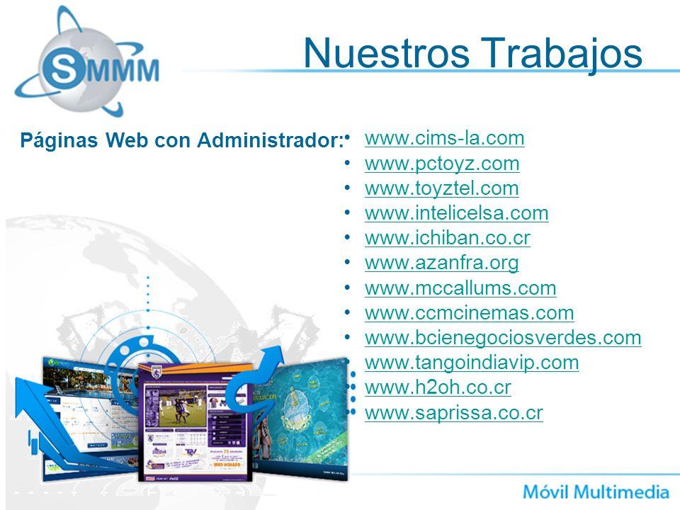 Nuestros Trabajos www.cims-la.com Páginas Web con Administrador: