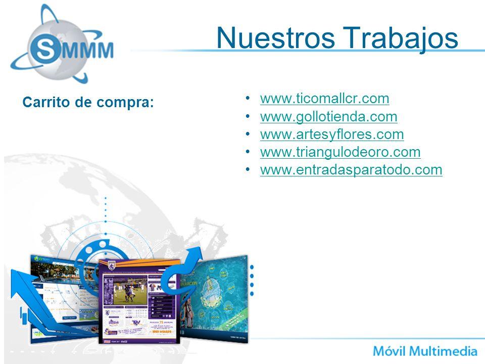 Nuestros Trabajos www.ticomallcr.com Carrito de compra: