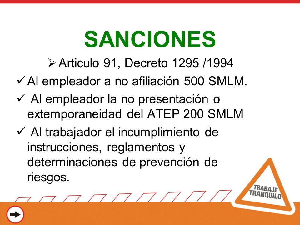 SANCIONES Articulo 91, Decreto 1295 /1994