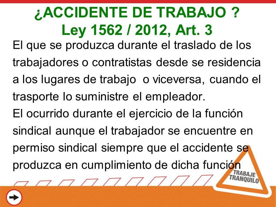 ¿ACCIDENTE DE TRABAJO Ley 1562 / 2012, Art. 3