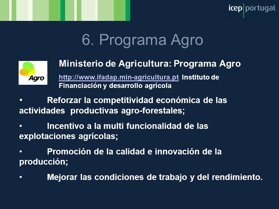 6. Programa Agro Ministerio de Agricultura: Programa Agro