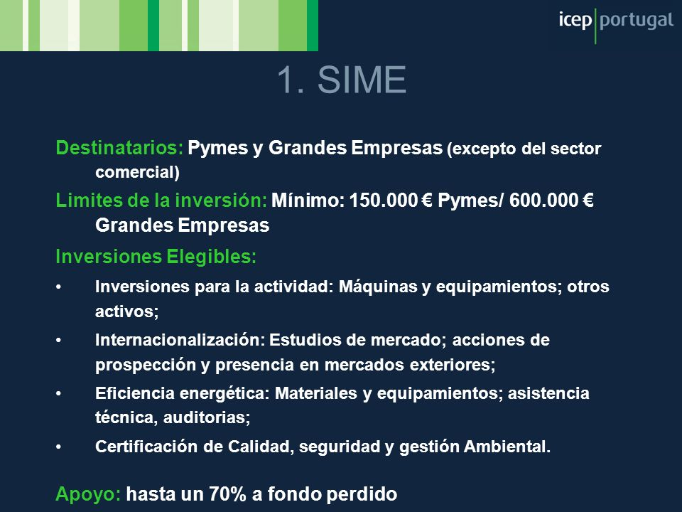 1. SIME Destinatarios: Pymes y Grandes Empresas (excepto del sector comercial)