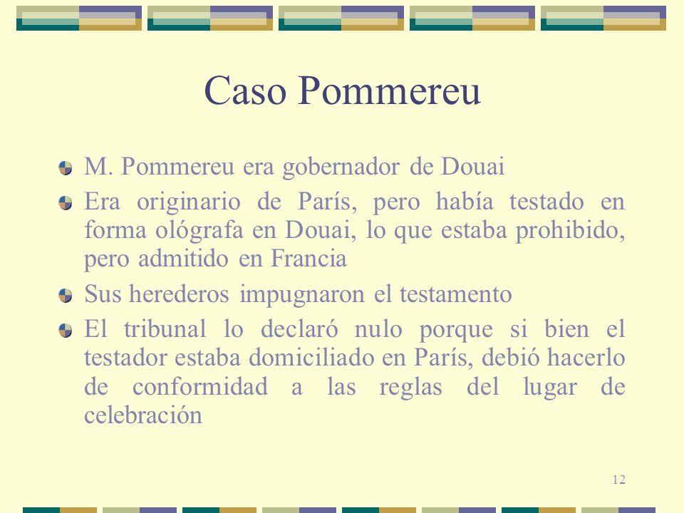 Caso Pommereu M. Pommereu era gobernador de Douai