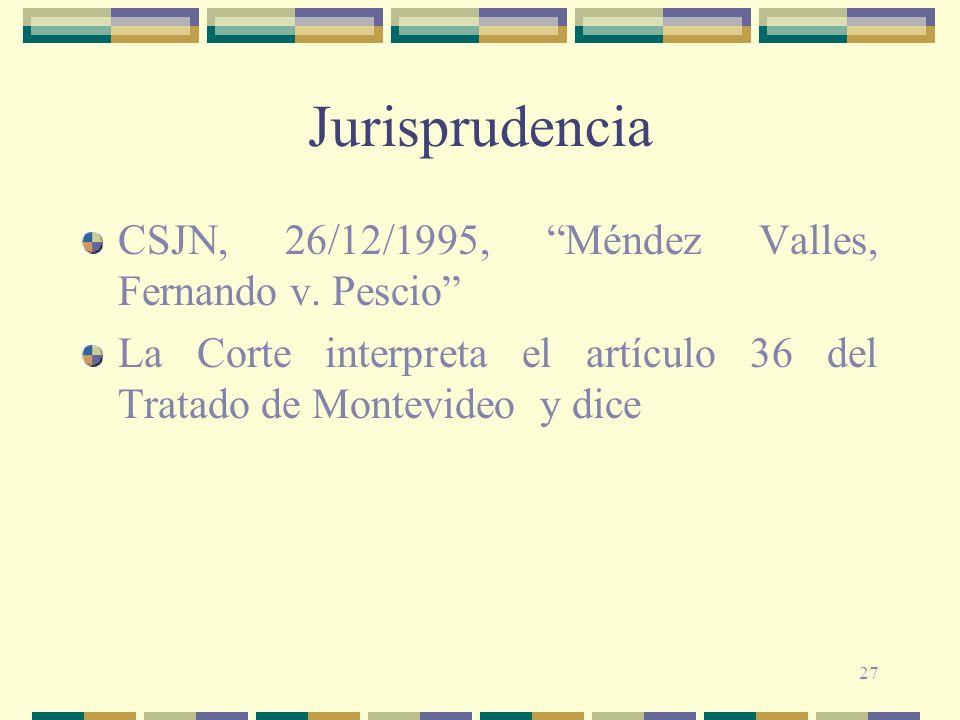 Jurisprudencia CSJN, 26/12/1995, Méndez Valles, Fernando v. Pescio