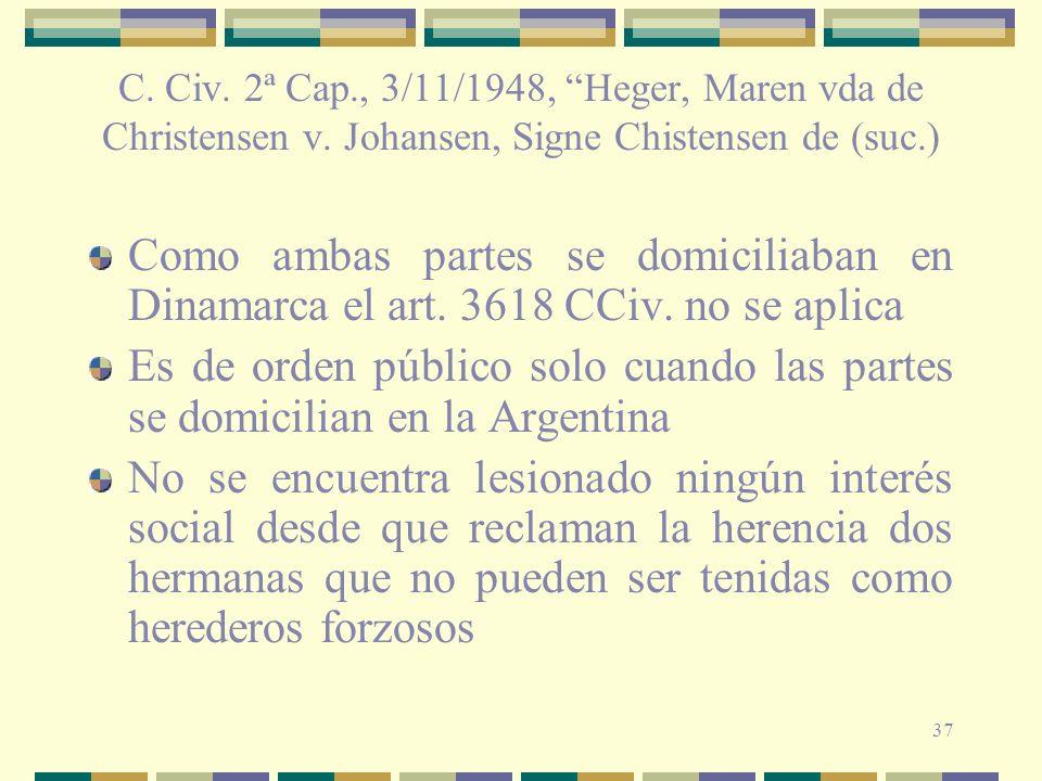 C. Civ. 2ª Cap. , 3/11/1948, Heger, Maren vda de Christensen v