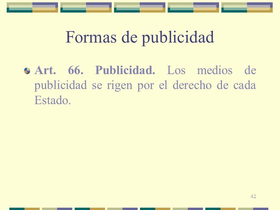 Formas de publicidad Art. 66. Publicidad.