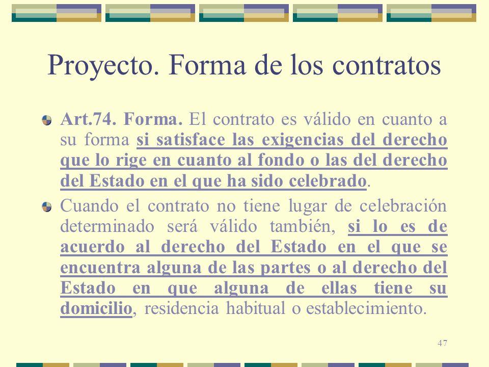 Proyecto. Forma de los contratos