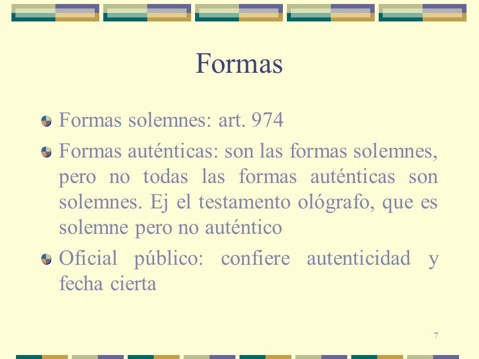 Formas Formas solemnes: art. 974