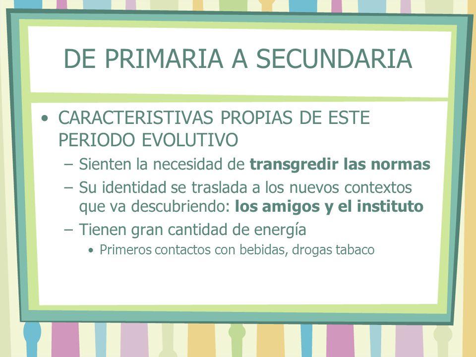 DE PRIMARIA A SECUNDARIA