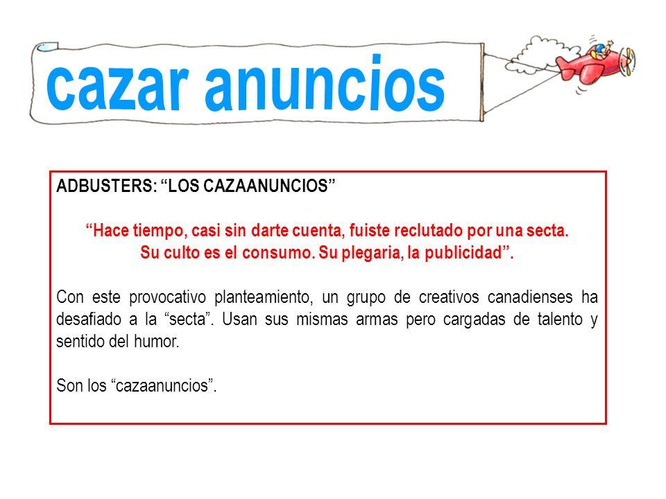 cazar anuncios ADBUSTERS: LOS CAZAANUNCIOS