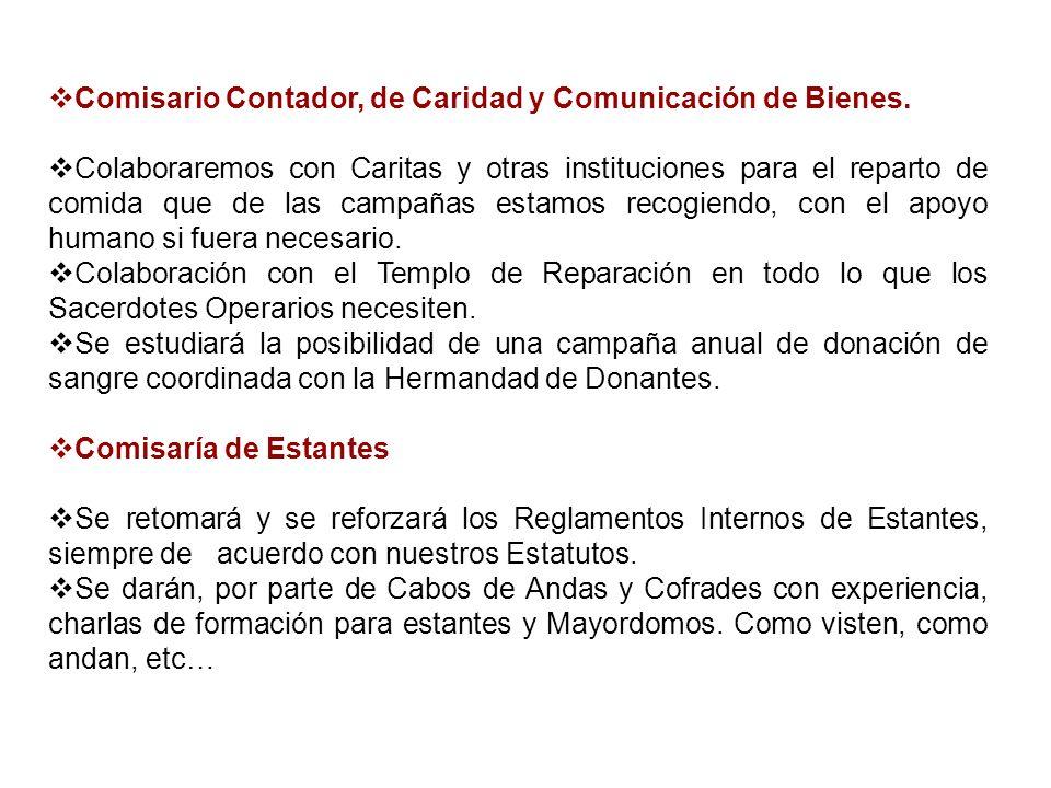 Comisario Contador, de Caridad y Comunicación de Bienes.