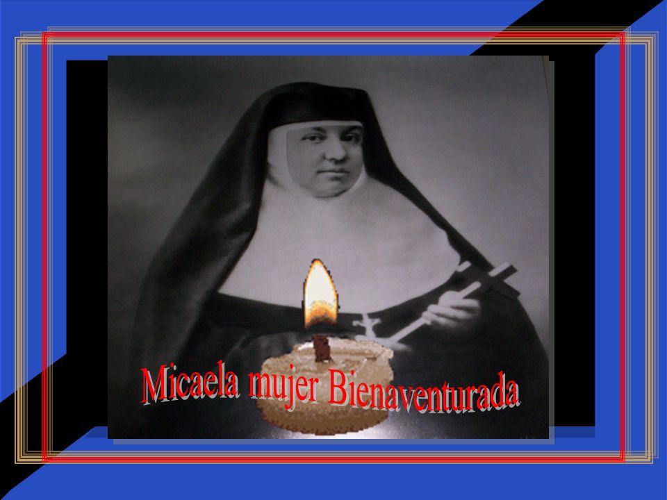 Micaela mujer Bienaventurada