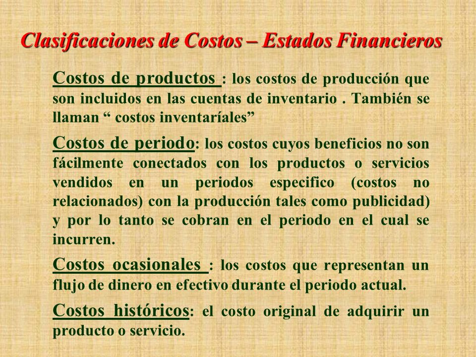 Clasificaciones de Costos – Estados Financieros