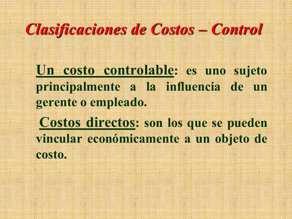 Clasificaciones de Costos – Control