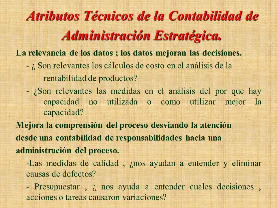 Atributos Técnicos de la Contabilidad de Administración Estratégica.