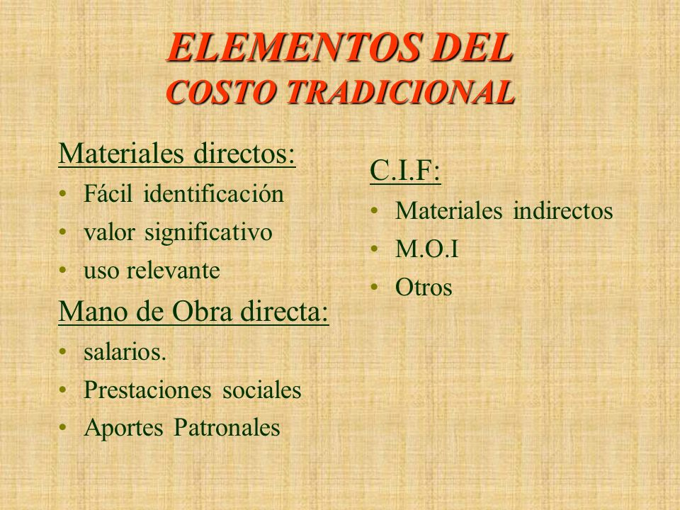 ELEMENTOS DEL COSTO TRADICIONAL
