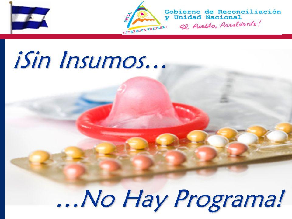 ¡Sin Insumos… …No Hay Programa!