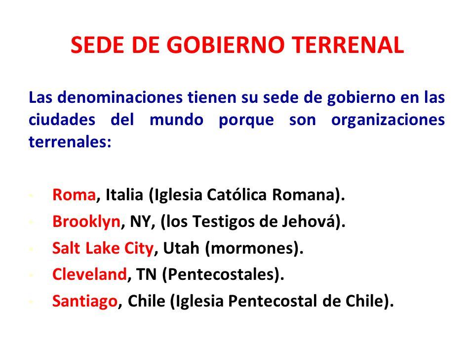 SEDE DE GOBIERNO TERRENAL
