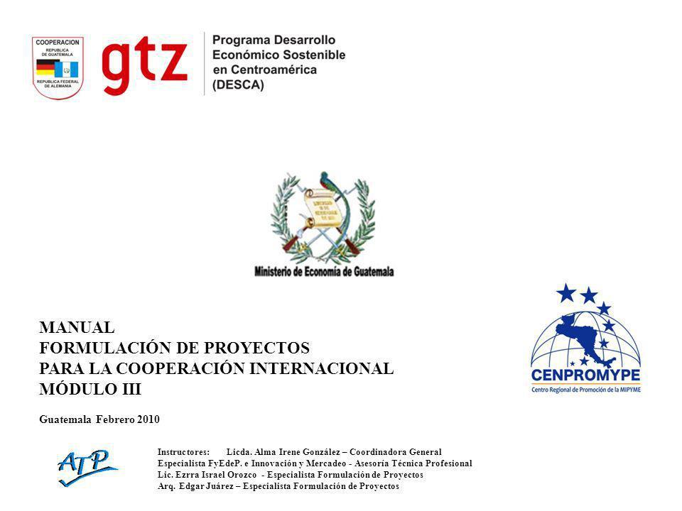 FORMULACIÓN DE PROYECTOS PARA LA COOPERACIÓN INTERNACIONAL MÓDULO III